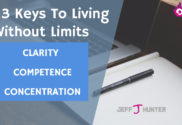 3 Keys to Living Without Limits
