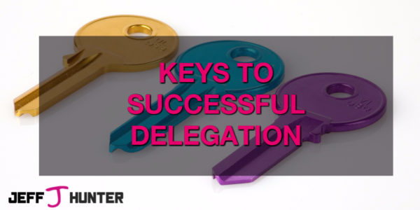 Key to Successful Delegation