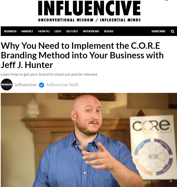 Jeff J Hunter Influencive CORE Branding Method